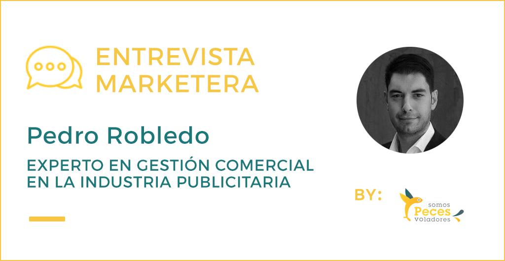 entrevista_marketera_pedro_robledo-ventas